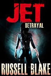 JET II - Betrayal (JET #2)