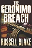 img - for By Russell Blake The Geronimo Breach [Paperback] book / textbook / text book