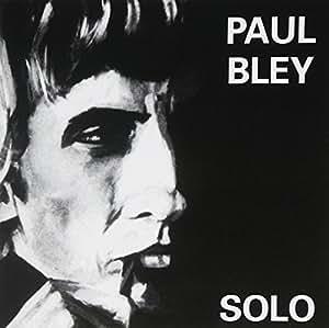 PAUL BLEY - Solo - Amazon.com Music