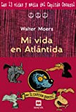 Mi vida en Atlantida/ My Life in Atlantis (Spanish Edition)