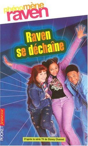 Phénomène Raven, Tome 2 : Raven se déchaîne
