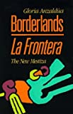 img - for Borderlands - La Frontera: The New Mestiza book / textbook / text book