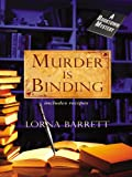 Murder Is Binding: A Booktown Mystery (Wheeler Cozy Mystery)