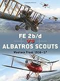 FE 2b/d vs Albatros Scouts: Western Front 1916-17 (Duel)