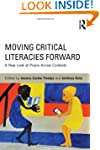 Moving Critical Literacies Forward: A...