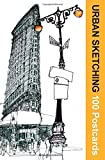 img - for Urban Sketching: 100 Postcards: 100 Beautiful Location Sketches from Around the World book / textbook / text book