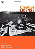 "Kimbrew McLeod and Peter DiCola, ""Creative License: The Law and Culture of Digital Sampling"" (Duke University Press, 2011)"