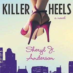 Killer Heels: Molly Forrester Novels | [Sheryl Anderson]