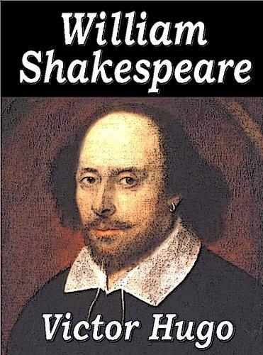 Victor Hugo - William Shakespeare