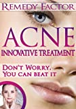 Acne Remedy Factor - Innovative Treatment