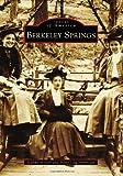 Berkeley Springs (Images of America)