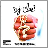echange, troc Dj Clue, Boot Camp Clik - The Professional