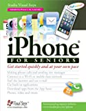 iPhone for Seniors (Computer Books for Seniors series)