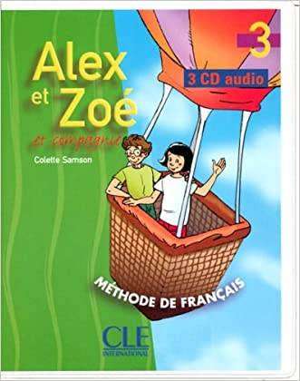 Alex Et Zoe Level 3 Classroom CD (French Edition)