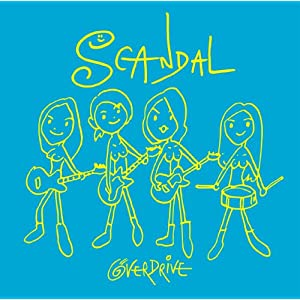SCANDAL OVER_DRIVE