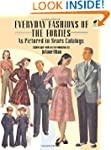 Everyday Fashions of the Forties As P...