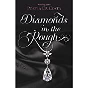 Diamonds in the Rough | [Portia Da Costa]
