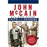 Faith of My Fathers: A Family Memoir ~ John McCain