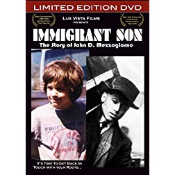 Immigrant Son: The Story of John D. Mezzogiorno