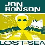 Lost at Sea: The Jon Ronson Mysteries | Jon Ronson