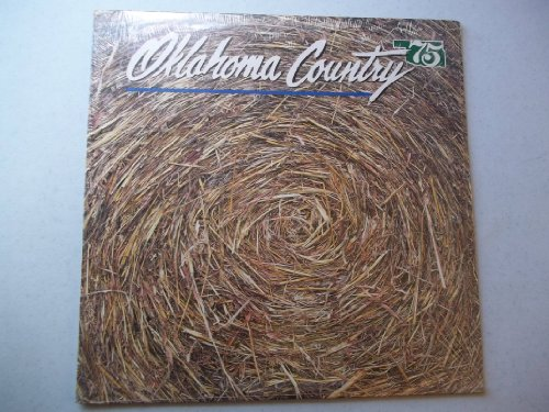 Oklahoma Country 75 : Various Artists : Special Collector's Edition celebrating Oklahoma's... by Bob Wills, Hoyt Axton, Conway Twitty, Merle Travis and Cal smith