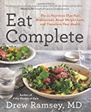 Eat Complete: The 21 Nutrients That Fuel...
