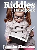 Riddles Handbook - Best Riddles for Kids (English Edition)