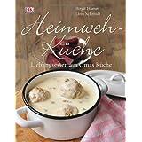 """Heimwehk�che. Lieblingsessen aus Omas K�che.von """"Birgit Hamm"""""""