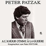 À l'amour comme à la guerre   Peter Patzak