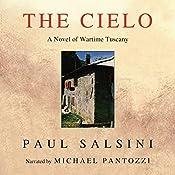 The Cielo: A Novel of Wartime Tuscany | [Paul Salsini]