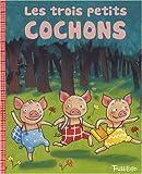 echange, troc Marie Fordacq, Charlotte Roederer - Les trois petits cochons