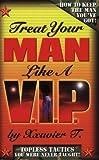 Treat Your Man Like a V.I.P.