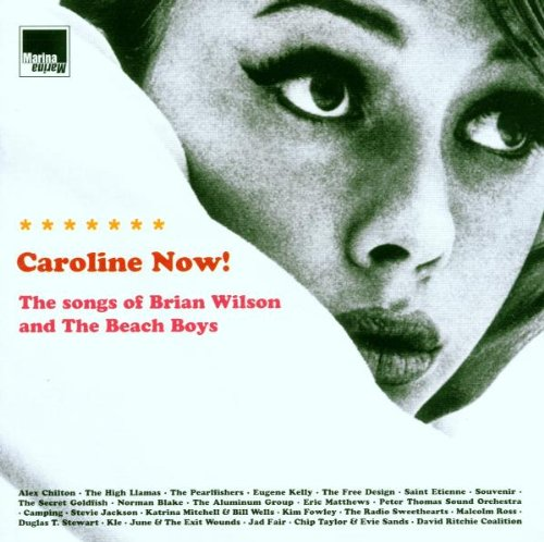 Caroline Now!: A Tribute To The Beach Boys