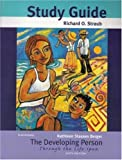 The Developing Person Through the Life Span Study Guide (0716703157) by Straub, Richard O.