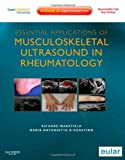 img - for Essential Applications of Musculoskeletal Ultrasound in Rheumatology: Expert Consult Premium Edition: Enhanced Online Features and Print, 1e by Richard J. Wakefield (2010-07-07) book / textbook / text book