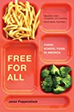 img - for Free for All: Fixing School Food in America (California Studies in Food and Culture) book / textbook / text book