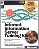Microsoft Internet Information Server Training Kit (Academic Learning) (1572317310) by Microsoft Press