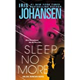 Sleep No More (Eve Duncan) ~ Iris Johansen