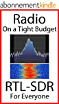Radio On A Tight Budget: RTL-SDR For...
