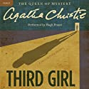Third Girl: A Hercule Poirot Mystery (       UNABRIDGED) by Agatha Christie Narrated by Hugh Fraser