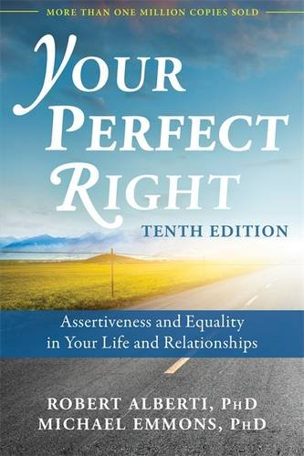 Book Cover: Your Perfect Right: Assertiveness and Equality in Your Life and Relationships