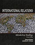 img - for International Relations: Introductory Readings 1st edition by RHODES EDWARD, DICICCO JONATHAN M (2010) Paperback book / textbook / text book