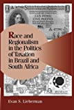 img - for Race and Regionalism in the Politics of Taxation in Brazil and South Africa (Cambridge Studies in Comparative Politics) by Lieberman, Evan S. (2003) Paperback book / textbook / text book