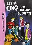 Tome 41 - Les Cinq et le trésor du pirate