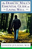 img - for The Diabetic Male's Essential Guide to Living Well book / textbook / text book