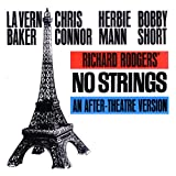 No Strings: An After Theater Version
