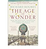 The Age Of Wonder - How The Romantic Generation Discovered The Beauty And Terror Of Science (0007149530) by Holmes, Richard