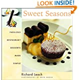 Sweet Seasons: Fabulous Restaurant Desserts Made Simple