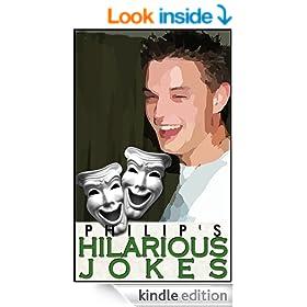 Philip's Hilarious Jokes (Philip's Jokes Book 1)
