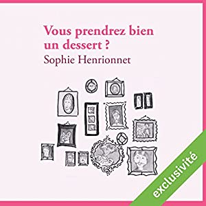 Vous prendrez bien un dessert ? | Livre audio